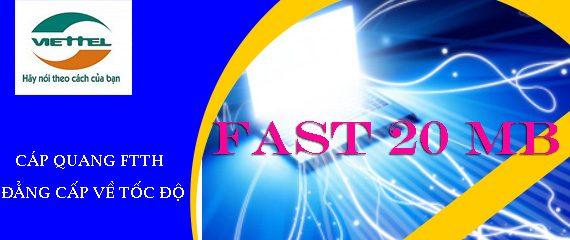 Cáp quang Viettel Fast 20Mb (Fast 20Mb) ưu đãi khuyến mãi lớn