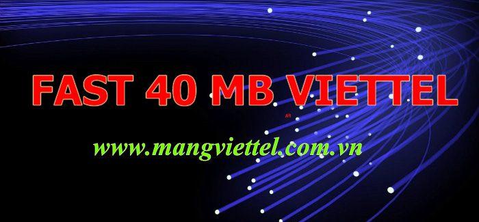 Cáp quang Viettel Fast 40Mb khuyến mãi cực lớn miễn phí