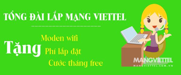 Lắp mạng Viettel tháng 4/2018 và truyền hình Viettel thông minh