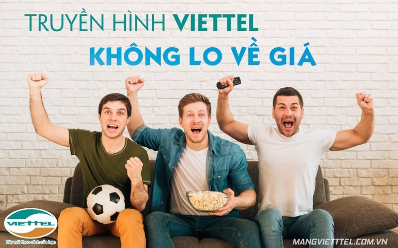 Lắp truyền hình cáp Viettel tại Hà Nội - Combo internet Viettel khuyến mãi