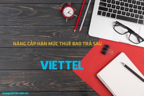 3 cách nâng cấp hạn mức thuê bao trả sau Viettel