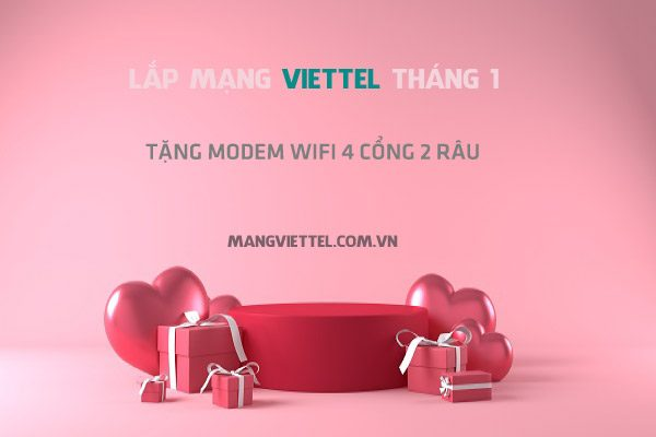 Lắp Mạng Wifi Internet Cáp Quang Viettel Khuyến Mãi Tháng 01/2021
